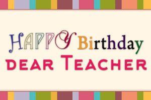best-birthday-wishes-for-dear-teacher
